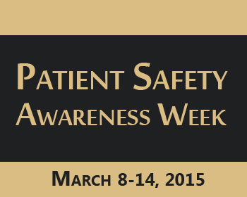 Patient Safety Awareness Week