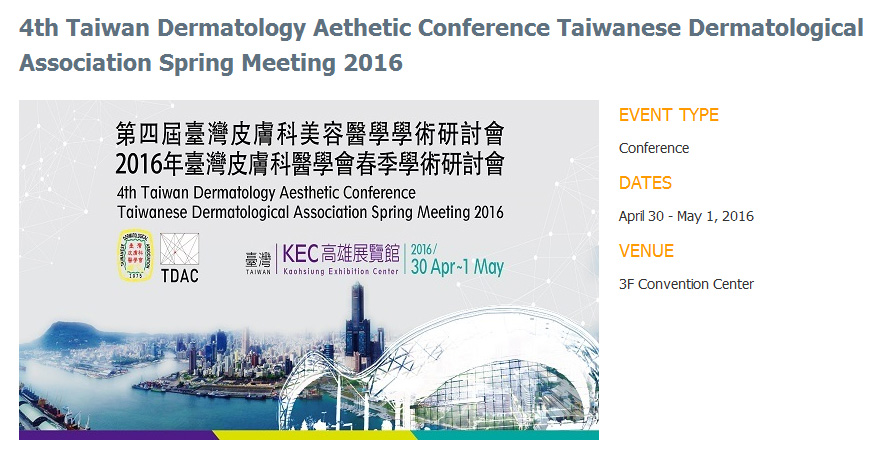 4th Taiwan Dermatology Aesthetic Conference 2016