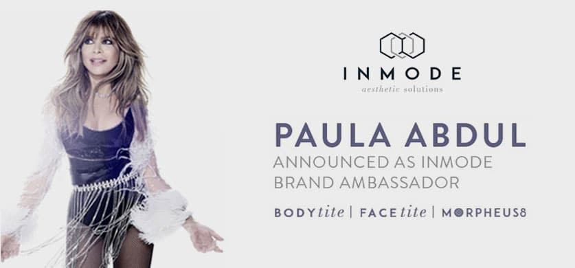 Paula Abdul is the brand ambassador for InMode